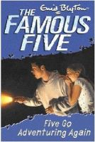 Famous Five: 02: Five Go Adventuring Again: Book by Enid Blyton