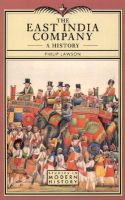 The East India Company: A History, 1600-1857: Book by Philip Lawson
