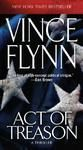 ACT OF TREASON (oe): Book by VINCE FLYNN