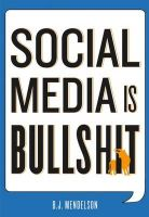 Social Media is Bullshit: Book by B.J. Mendelson