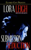 Bound Hearts: Submission & Seduction: Book by Lora Leigh