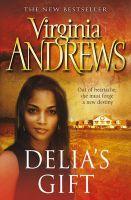 Delia's Gift: Book by Virginia Andrews