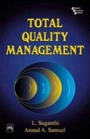 Total Quality Management: Book by L. Suganthi