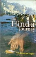 The Hindu Journey: A Sociological Perspective: Book by Tribhuwan Kapur
