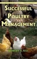 Successful Poultry Management 2nd edn: Book by Jull, Morley Allan