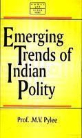 Emerging Trends of Indian Polity: Book by Pylee, M. V.