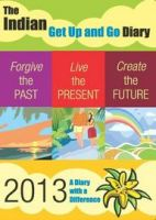 The Indian Get Up and Go Diary - 2013:Book by Author-Leadstart Publishing Pvt. Ltd.