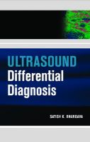 Ultrasound Differential Diagnosis: Book by Satish K. Bhargava