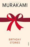 Birthday Stories: Book by Haruki Murakami