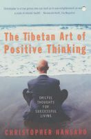 The Tibetan Art of Positive Thinking: Skilful Thoughts for Successful Living: Book by Christopher Hansard