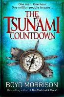 The Tsunami Countdown: Book by Boyd Morrison