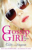 Gossip Girl: The Carlyles: Book by Cecily Von Ziegesar