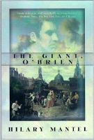 The Giant, O'Brien: Book by Hilary Mantel