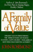 A Family of Value: Book by John K Rosemond