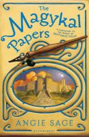 The Magykal Papers: Book by Angie Sage