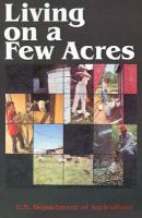 Living on a Few Acres: Book by U.S. department of agriculture