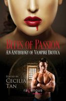 Bites of Passion: An Anthology of Vampire Erotica