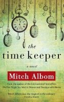 The Time Keeper: Book by Mitch Albom