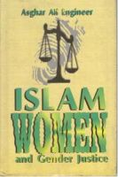 Islam, Women And Gender Justice: Book by Asghar Ali Engineer