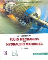 A Textbook of Fluid Mechanics and Hydraulic Machines (S.I. Units): Book by R.K. Bansal