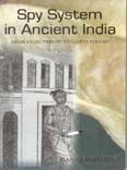 Spy System in Ancient India: From Vedic Period to Gupta Period: Book by Manila Rastogi