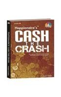 Happionaire's Cash The Crash:Book by Author-Yogesh Chabria