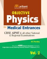 Objective Physics Vol 2 for Medical Entrance Examinations: Book by DC Pandey