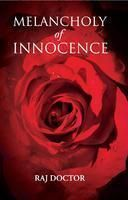 Melancholy of Innocence: Book by Raj Doctor