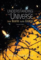 Understanding the Universe: From Quarks to the Cosmos: Book by Don Lincoln