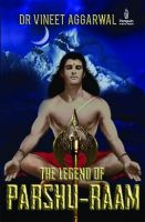 The Legend of Parshu-Raam (English) (Paperback): Book by Vineet Aggarwal