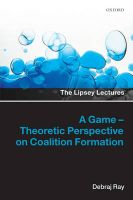 A Game-theoretic Perspective on Coalition Formation: Book by Debraj Ray