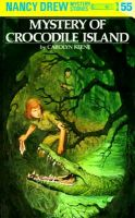 Nancy Drew 55: The Mystery Of Crocodile Island: Book by Carolyn G. Keene