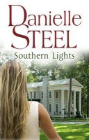 Southern Lights: Book by Danielle Steel