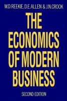 The Economics of Modern Business: Book by W. Duncan Reekie