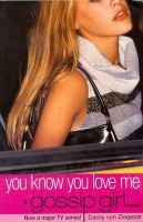 Gossip Girl 2: You Know You Love Me: Book by Cecily Von Ziegesar