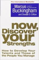 Now, Discover Your Strengths: How to Develop Your Talents and Those of the People You Manage:Book by Author-Marcus Buckingham , Donald O. Clifton