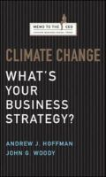 Climate Change: What's Your Business Strategy?: Book by John  G. Woody