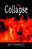 The Collapse: Book by Jeff Stanfield