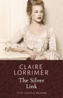 The Silver Link: Book by Claire Lorrimer