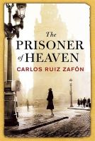 The Prisoner of Heaven:Book by Author-Ruiz Zafon, Carlos