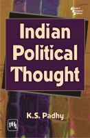 INDIAN POLITICAL THOUGHT: Book by PADHY K. S.
