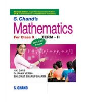 Mathematics for Class - X (Term - II) (With CCE Papers): Book by H. K. Dass, Rama Verma, Bhagwat Swarup Sharma