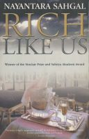 Rich Like Us: Book by Nayantara Sahgal