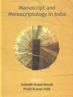 Manuscript and Manuscriptology in India: Book by Gopal, Nandi Subodh & Projit K Palit ed