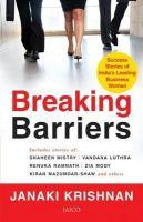 Breaking Barriers: Success Stories of India's Leading Business Women: Book by Janaki Krishnan
