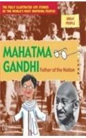 Mahatma Gandhi: Father of the Nation