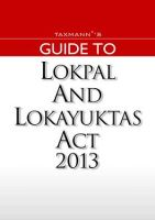 GUIDE TO LOKPAL AND LOKAYUKTAS ACT 2013: Book by TAXMANN