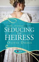 Seducing the Heiress: A Rouge Regency Romance: Book by Olivia Drake