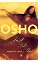 Just Like That: Talks on Sufi Stories: Book by Osho