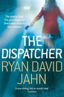 The Dispatcher:Book by Author-Ryan David Jahn